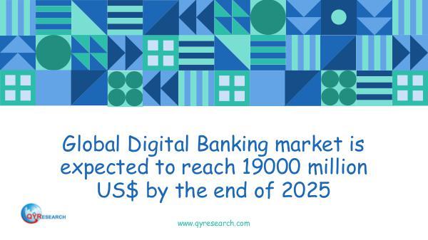 Global Digital Banking market research