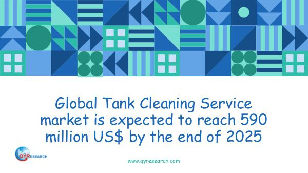 Global Tank Cleaning Service market research