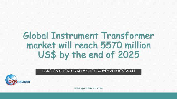 Global Instrument Transformer market research