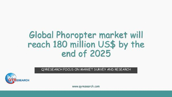 Global Phoropter market research