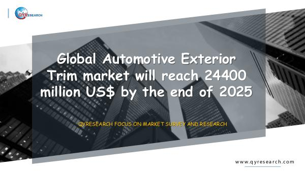 QYR Market Research Global Automotive Exterior Trim market research