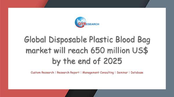 QYR Market Research Global Disposable Plastic Blood Bag market