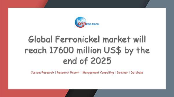 Global Ferronickel market research