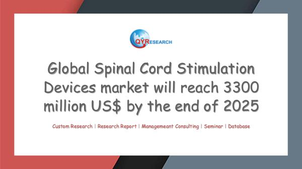 QYR Market Research Global Spinal Cord Stimulation Devices market