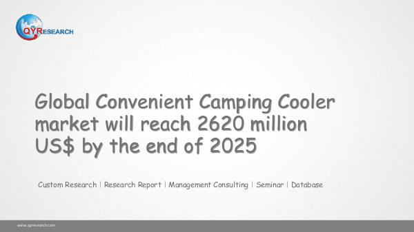 QYR Market Research Global Convenient Camping Cooler market research
