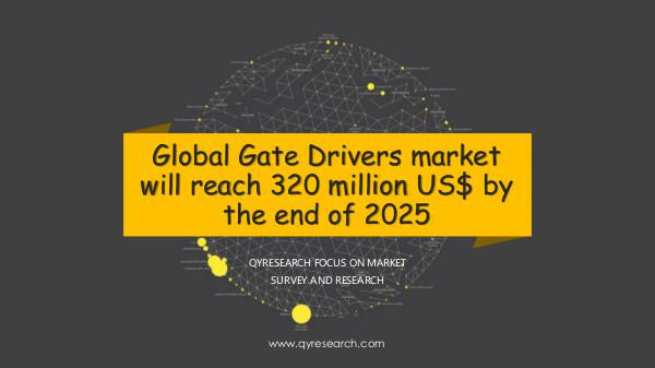 QYR Market Research Global Gate Drivers market research