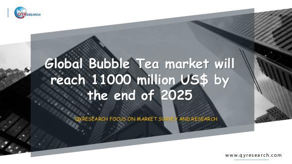 Global Bubble Tea market research