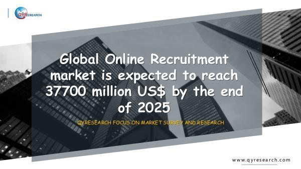 QYR Market Research Global Online Recruitment market research