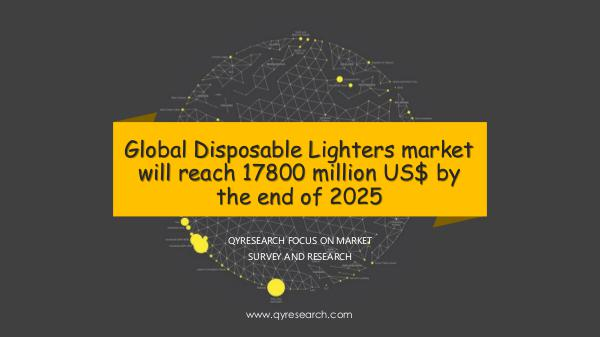 QYR Market Research Global Disposable Lighters market research
