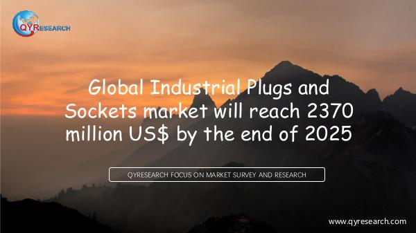 QYR Market Research Global Industrial Plugs and Sockets market