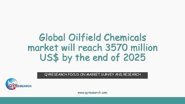 Global Oilfield Chemicals market research
