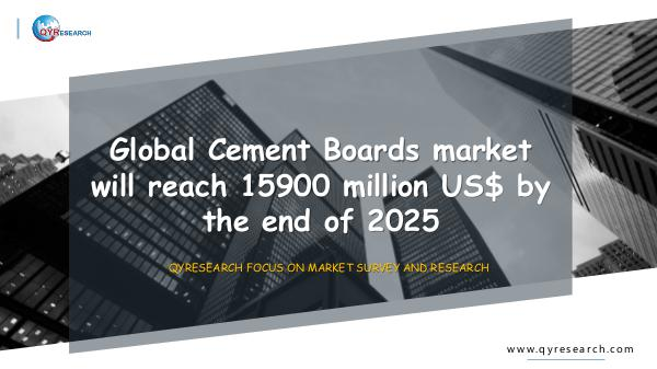 Global Cement Boards market research