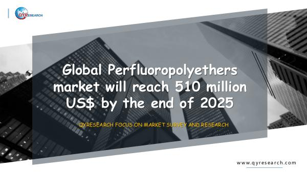 QYR Market Research Global Perfluoropolyethers market research