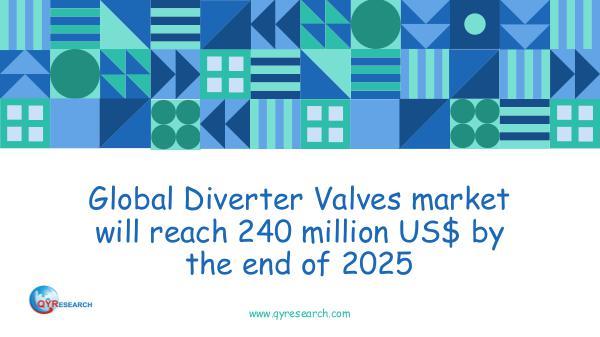 QYR Market Research Global Diverter Valves market research