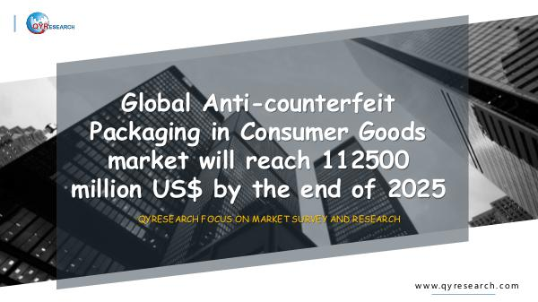 QYR Market Research Anti-counterfeit Packaging in Consumer Good market