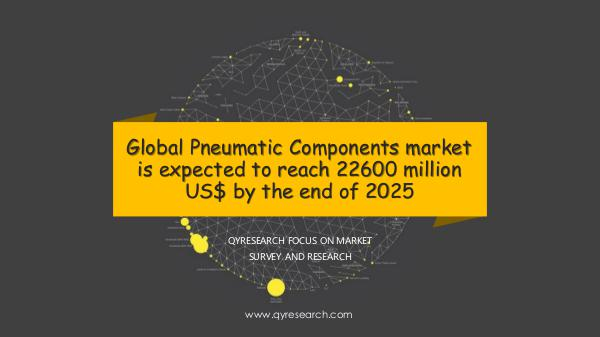 Global Pneumatic Components market research