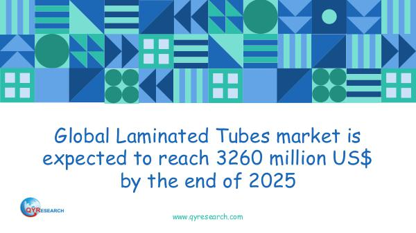 Global Laminated Tubes market research