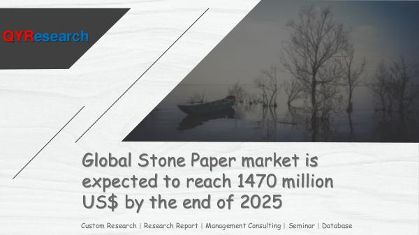 QYR Market Research Global Stone Paper market research