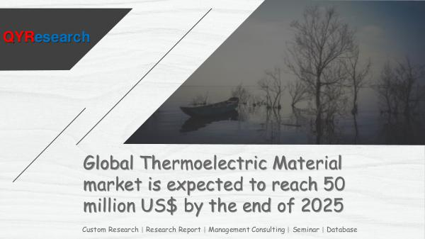 Global Thermoelectric Material market research