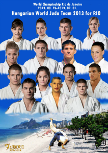 JUDO VILÁGBAJNOKSÁG  2013  RIO DE JANEIRO JUDO VILÁGBAJNOKSÁG  2013  RIO DE JANEIRO
