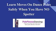Learn How To Do Pole Dancing Moves Safely At Home On A Dance Pole