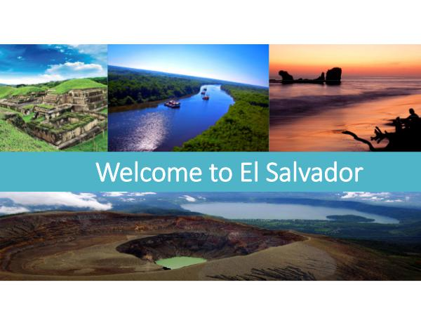 Welcome To El Salvador Welcome to El Salvador