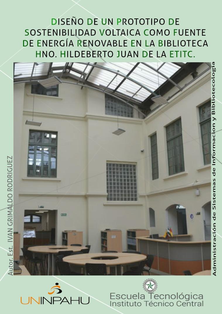 SOSTENIBILIDAD VOLTÁICA EN LA ESCUELA TECNOLÓGICA ITC Volumen 1