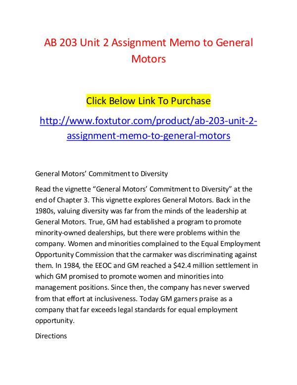AB 203 Unit 2 Assignment Memo to General Motors - www.foxtutor.com AB 203 Unit 2 Assignment Memo to General Motors -