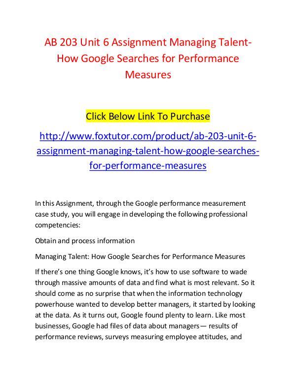 AB 203 Unit 6 Assignment Managing Talent-How Google Searches for Perf AB 203 Unit 6 Assignment Managing Talent-How Googl