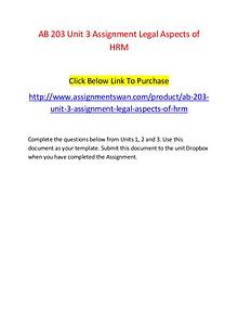 AB 203 Unit 3 Assignment Legal Aspects of HRM-Assignmentswan.com