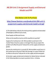 AB 204 Unit 3 Assignment Supply and Demand Model and PPF