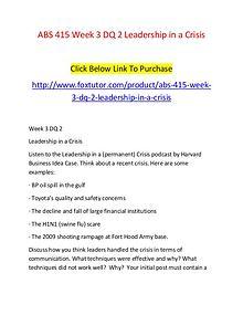 ABS 415 Week 3 DQ 2 Leadership in a Crisis