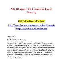 ABS 415 Week 4 DQ 1 Leadership Role in Diversity