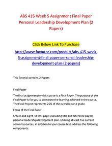 ABS 415 Week 5 Assignment Final Paper Personal Leadership Development