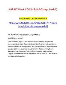 ABS 417 Week 1 DQ 2 ( Social Change Model )