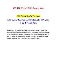 ABS 497 Week 1 DQ 2 Doug's Story