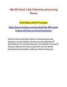 ABS 497 Week 2 DQ 2 Ethnicity and Learning Theory