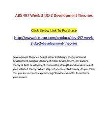ABS 497 Week 3 DQ 2 Development Theories
