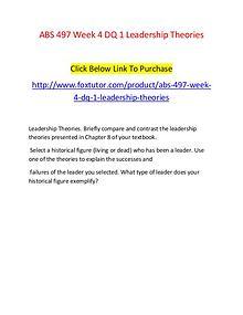 ABS 497 Week 4 DQ 1 Leadership Theories