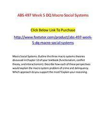 ABS 497 Week 5 DQ Macro Social Systems
