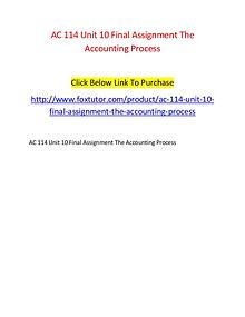 AC 114 Unit 10 Final Assignment The Accounting Process