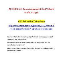 AC 330 Unit 3 Team Assignment Cost Volume Profit Analysis