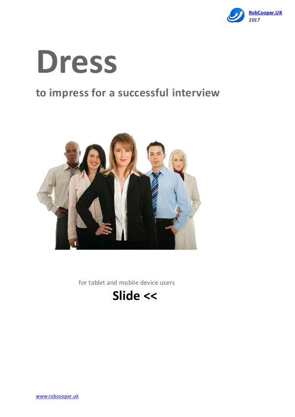 Job Interview Techniques by www.robcooper.uk Dress to impress for a successful interview