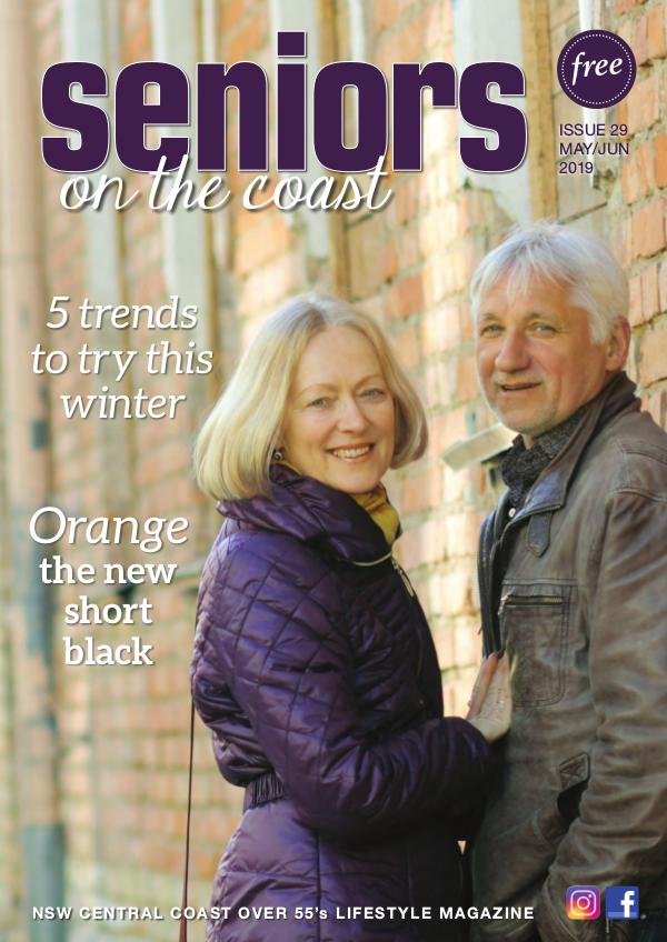 On the Coast – Over 55 Issue 29  I  May/June 2019