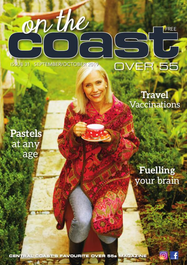 On the Coast – Over 55 Issue 31  I  September/October 2019