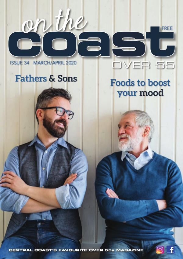 On the Coast – Over 55 Issue 34  I  March/February 2020