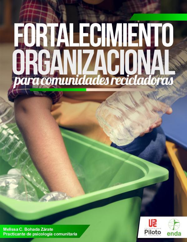 FORTALECIMIENTO ORGANIZACIONAL RECICLADORES REVISTA DIGITAL RECICLAJE PLATAFORMA