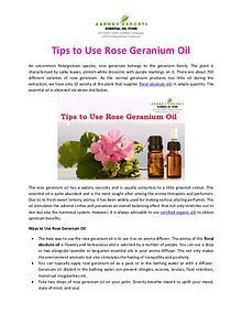 Tips to Use Rose Geranium Oil
