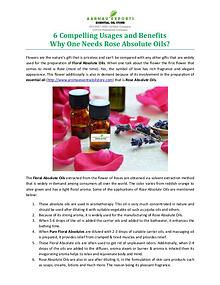 6 Compelling Usages and Benefits Why One Needs Rose Absolute Oils?