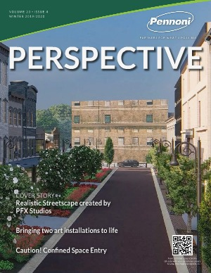 Pennoni Perspective Volume 23 • Issue 4 • Winter 2019/2020